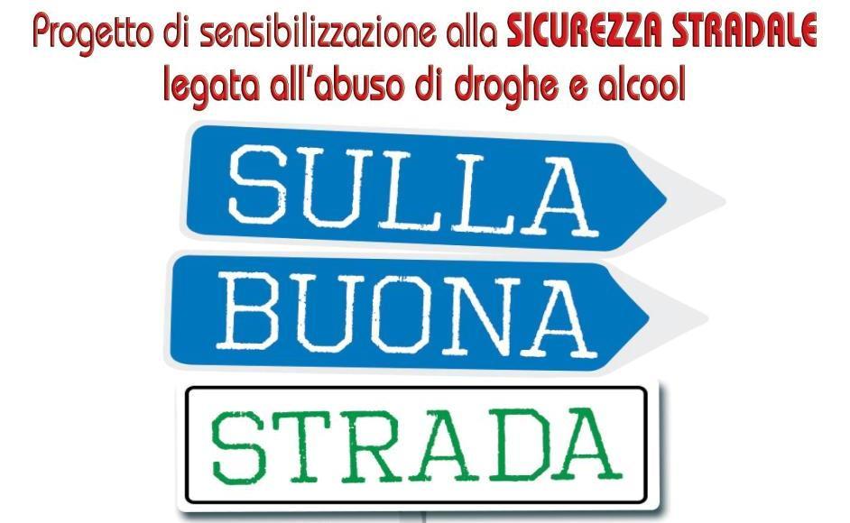 """Apertura Progetto """"Sulla Buona Strada"""""""